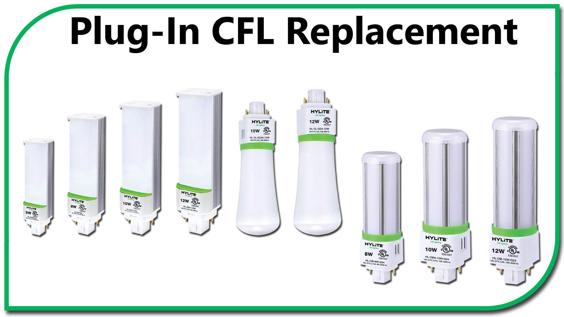 Compact Fluorescent Lamp Alternatives from HyLite LED Lighting
